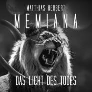 Das Licht des Todes - Memiana, Band 1 (Ungekürzt)