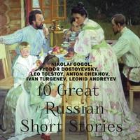 10 Great Russian Short Stories