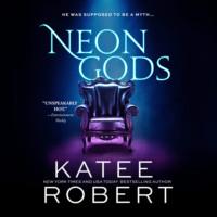 Neon Gods - Dark Olympus, Book 1 (Unabridged)
