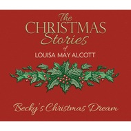 Becky\'s Christmas Dream (Unabridged)