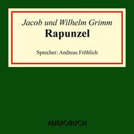 Rapunzel (Ungekürzte Lesung)