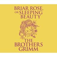 Briar Rose (or, Sleeping Beauty) (Unabridged)