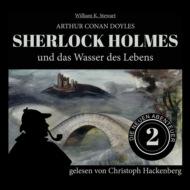 Sherlock Holmes und das Wasser des Lebens - Die neuen Abenteuer, Folge 2 (Ungekürzt)