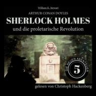 Sherlock Holmes und die proletarische Revolution - Die neuen Abenteuer, Folge 5 (Ungekürzt)