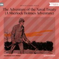 The Adventure of the Naval Treaty - A Sherlock Holmes Adventure (Unabridged)