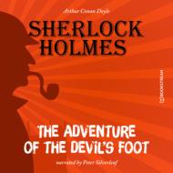 The Adventure of the Devil\'s Foot (Unabridged)