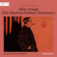 Abbey Grange - Ein Sherlock Holmes Abenteuer (Ungekürzt)