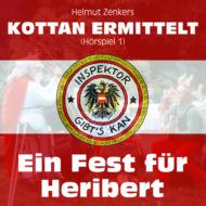 Kottan ermittelt, Folge 1: Ein Fest für Heribert