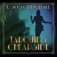 Tarquin of Cheapside - Tales of the Jazz Age, Book 7 (Unabridged)