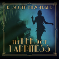 The Lees of Happiness - Tales of the Jazz Age, Book 9 (Unabridged)