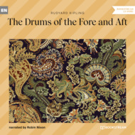 The Drums of the Fore and Aft (Unabridged)