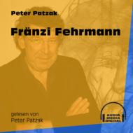 Fränzi Fehrmann (Ungekürzt)