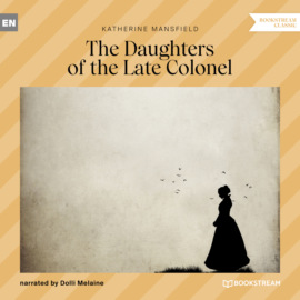 The Daughters of the Late Colonel (Unabridged)