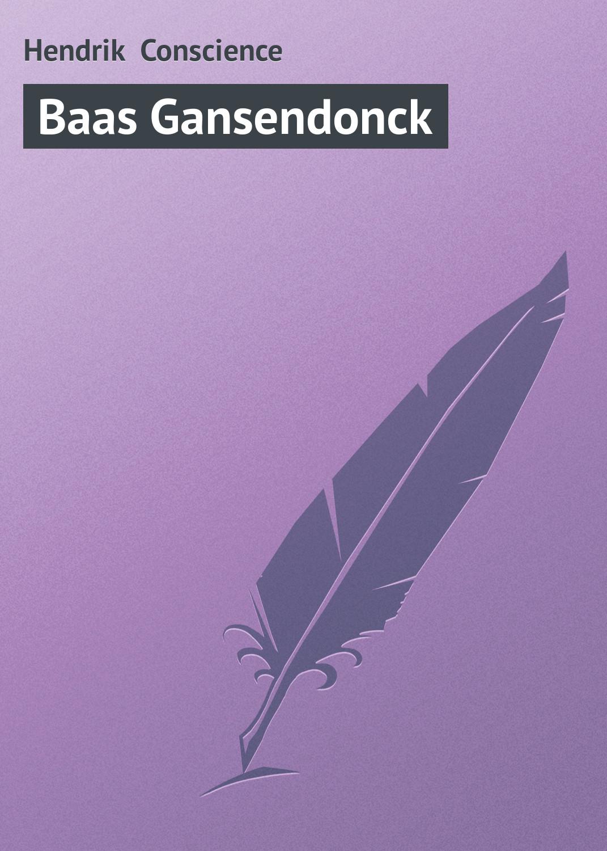 Hendrik Conscience Baas Gansendonck