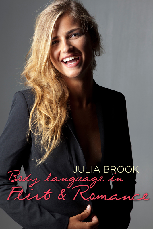 Julia Brook Body language in Flirt & Romance zoltan dornyei the psychology of second language acquisition