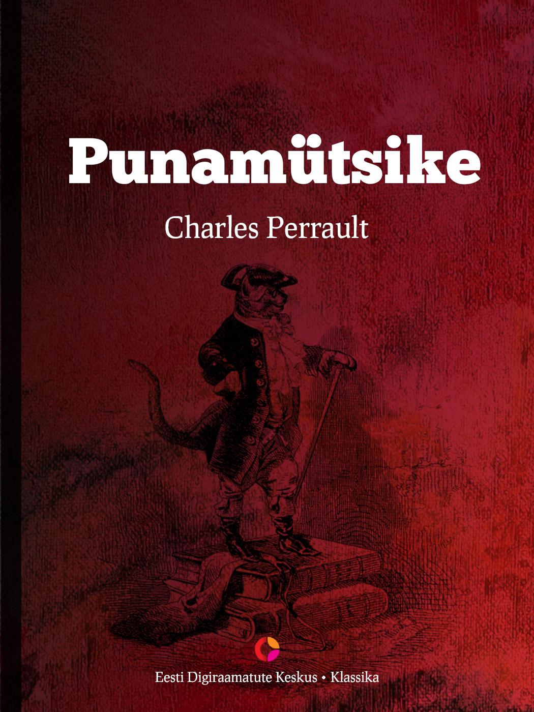 Charles Perrault Punamütsike цена и фото