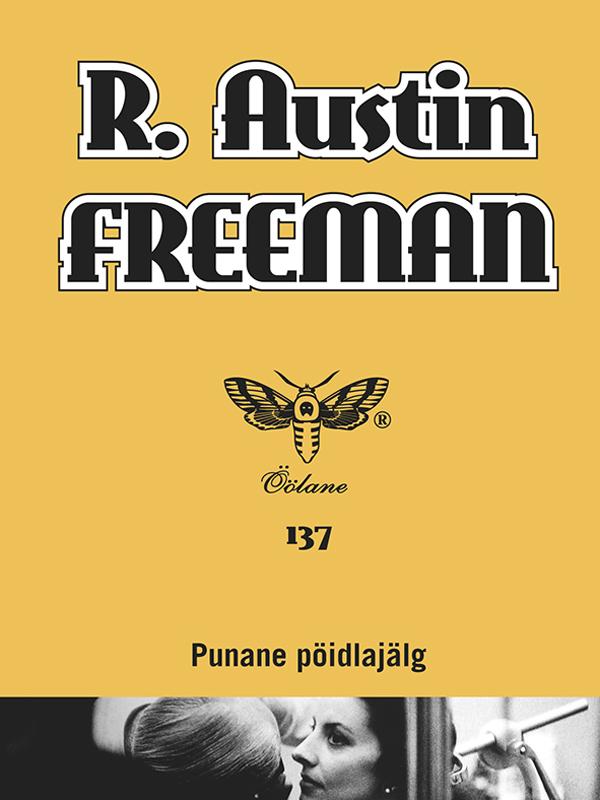 R. Austin Freeman Punane pöidlajälg аксессуары для кукол paremo питомцы