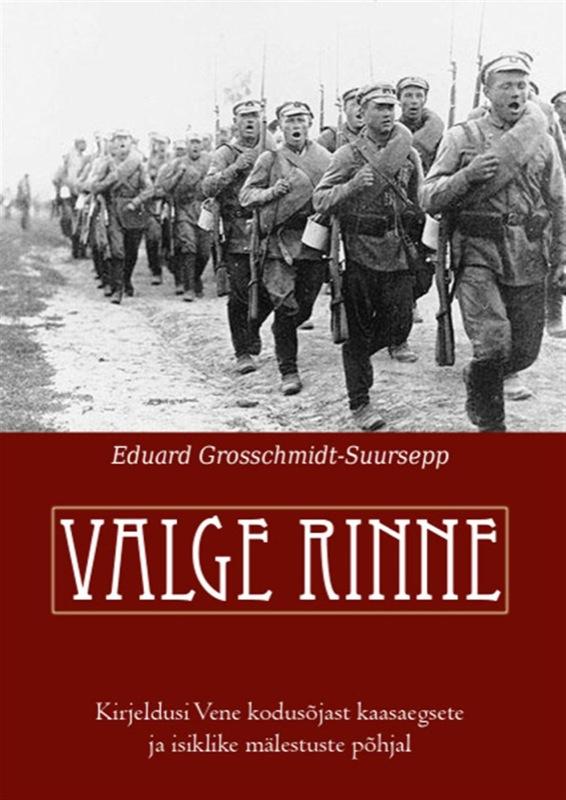 Eduard Grosschmidt-Suursepp Valge rinne abdul turay väike valge riik