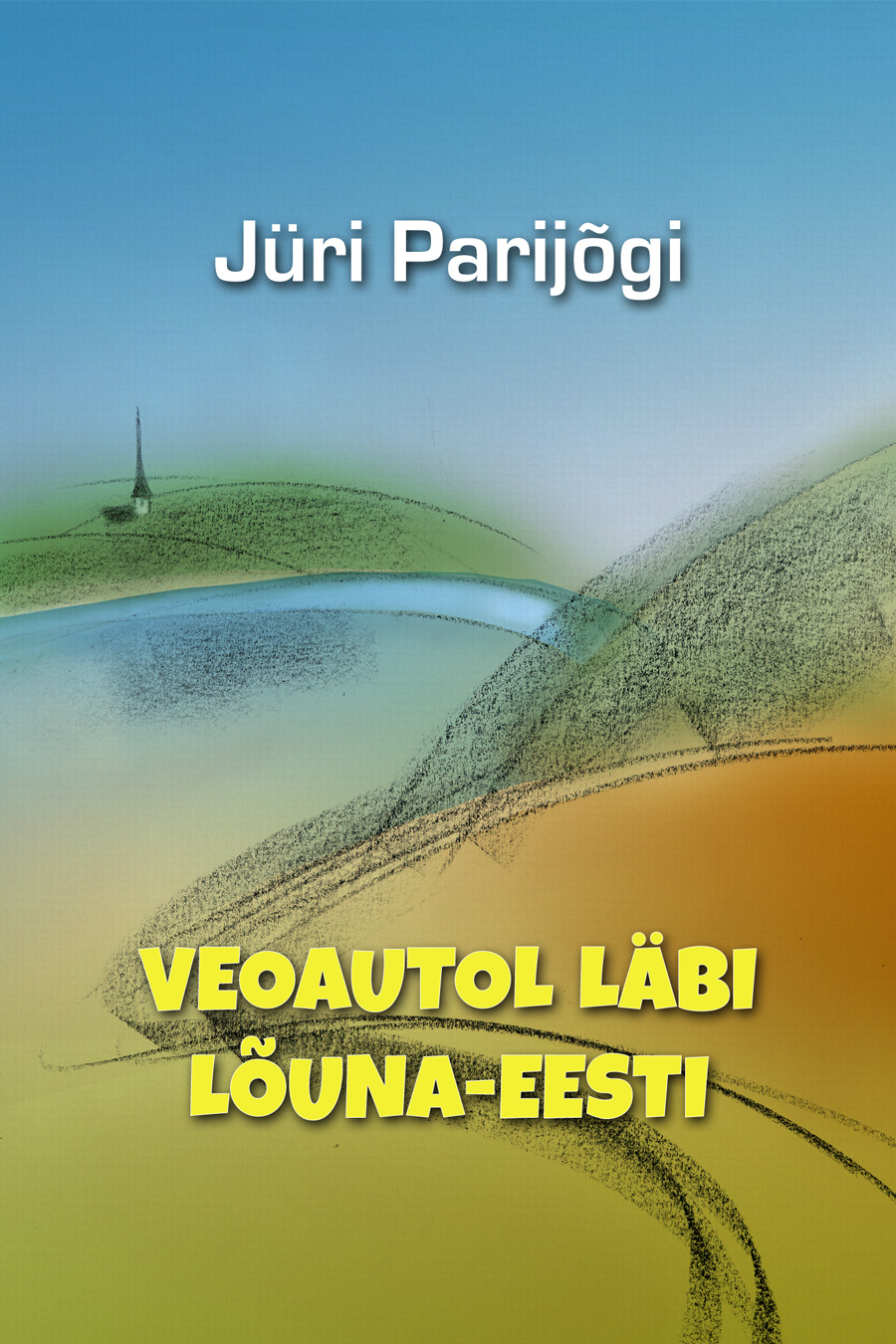 Jüri Parijõgi Veoautol läbi Lõuna-Eesti