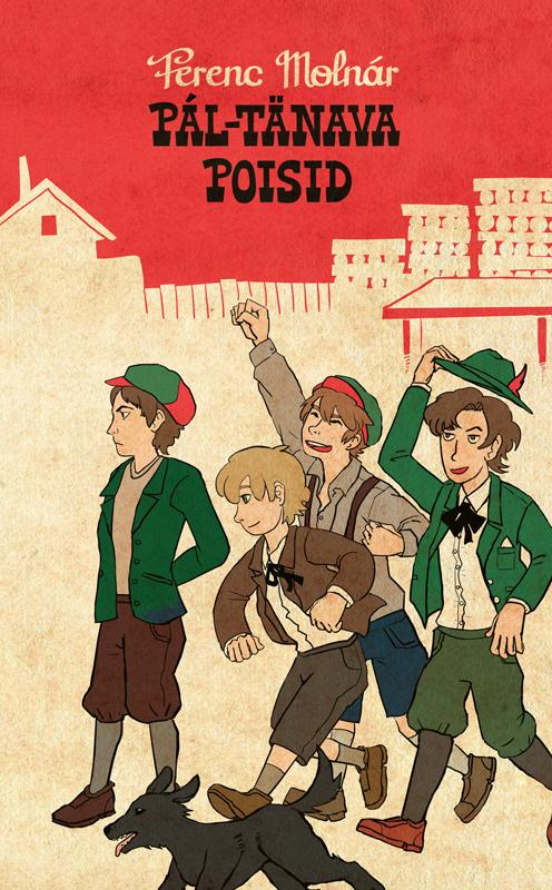 Ferenc Molnar Pál-tänava poisid ferenc molnar pál tänava poisid