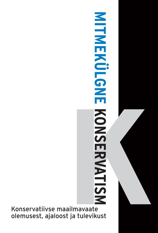 Mart Laar Mitmekülgne konservatism mart helme lembitu