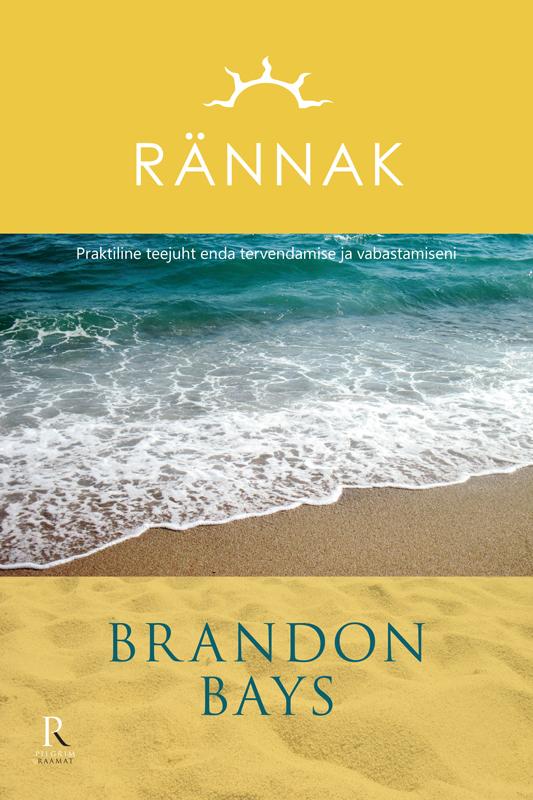 Brandon Bays Rännak michael newton hinge rännak eludevahelise elu uuringud