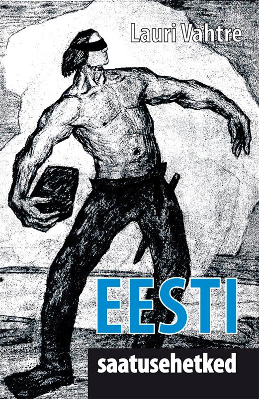 Lauri Vahtre Eesti saatusehetked цена