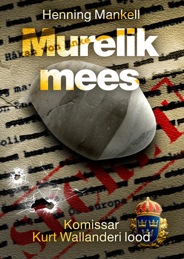 Henning Mankell Murelik mees henning mankell käsi