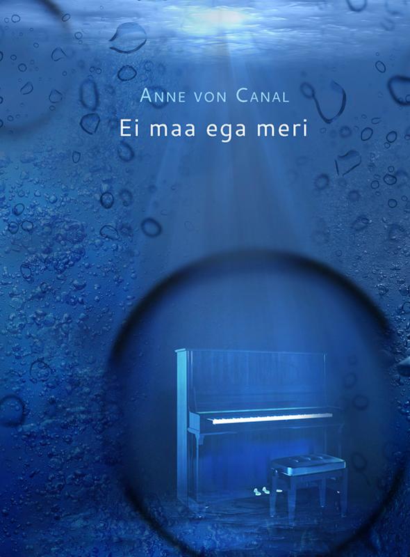 Anne von Canal Ei maa ega meri rein sikk minu virumaa üks poiss üks vanne üks maa