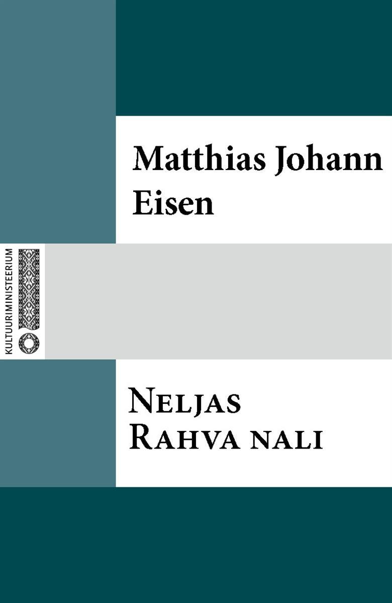 Matthias Johann Eisen Neljas Rahva nali