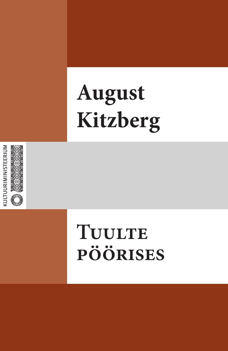 August Kitzberg Tuulte pöörises august kitzberg külajutud