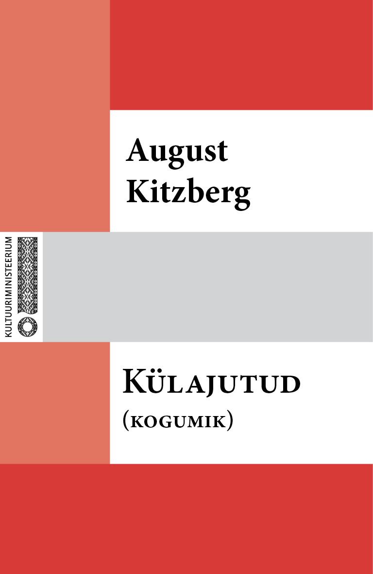 August Kitzberg Külajutud august kitzberg külajutud