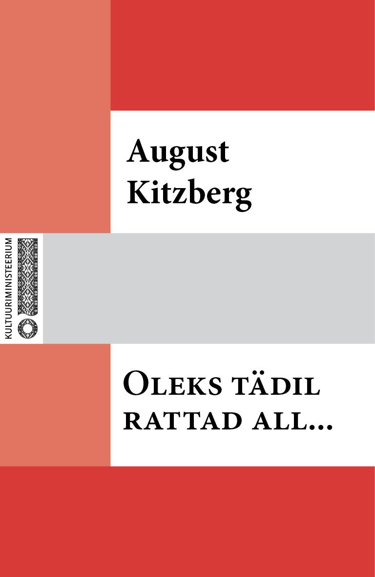 August Kitzberg Oleks tädil rattad all… august kitzberg külajutud