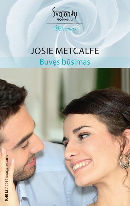 Josie Metcalfe Buvęs būsimas josie metcalfe miracle times two