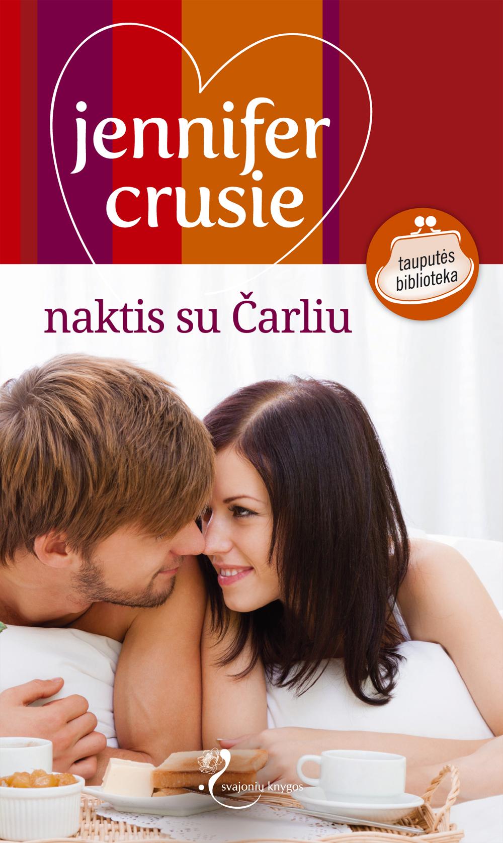 Jennifer Crusie Naktis su Čarliu jennifer crusie ko ji nori