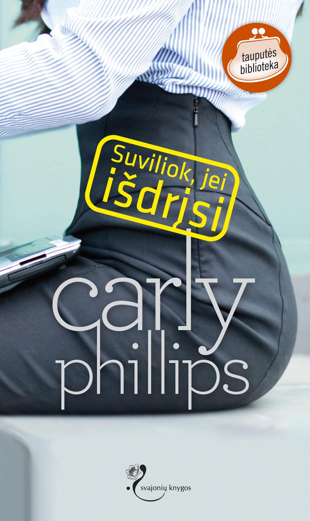 лучшая цена Carly Phillips Suviliok, jei išdrįsi