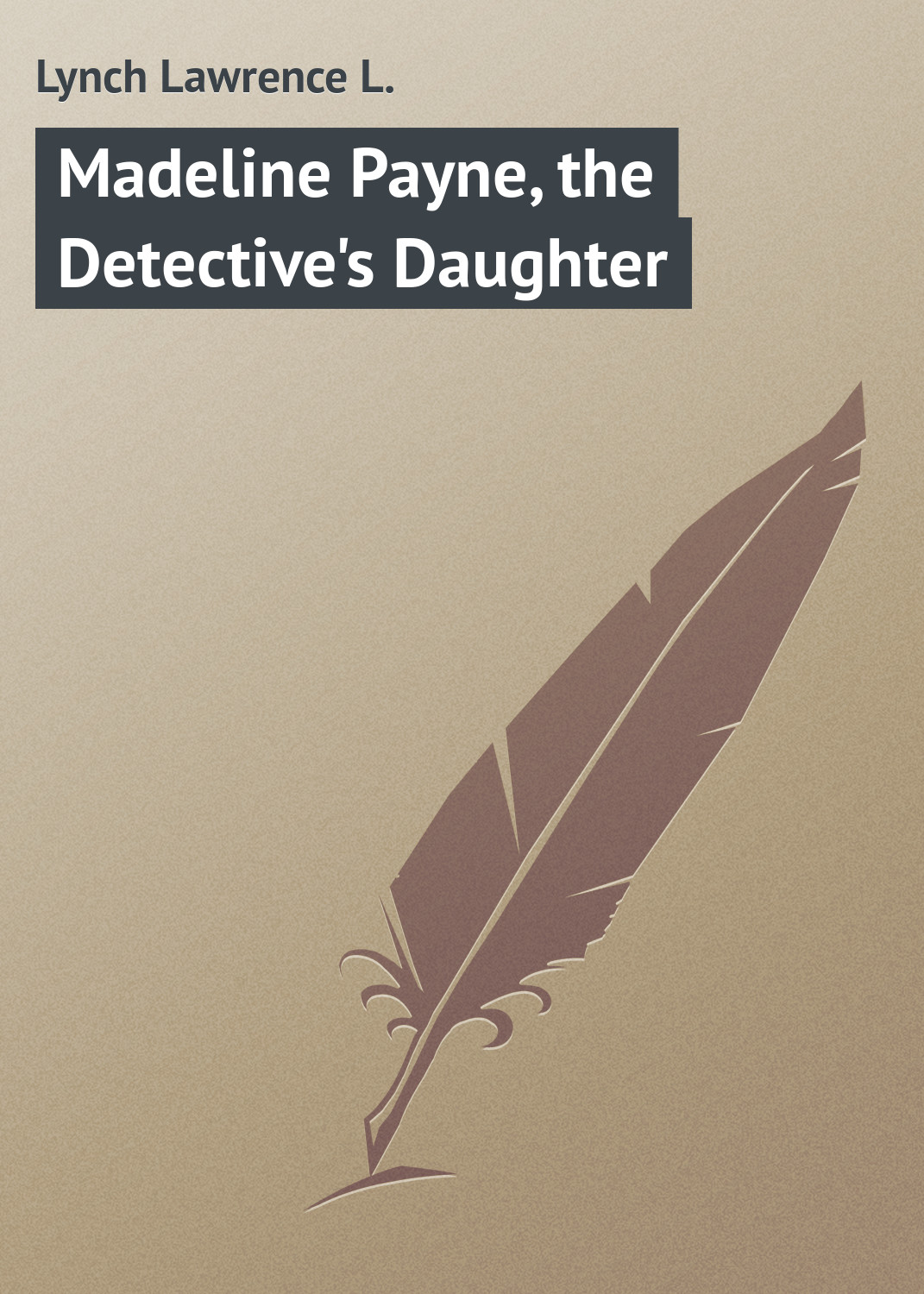 Lynch Lawrence L. Madeline Payne, the Detective's Daughter madeline and the gypsies