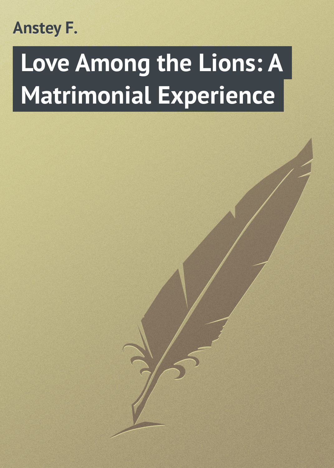 Anstey F. Love Among the Lions: A Matrimonial Experience modernization and the malay matrimonial foodways