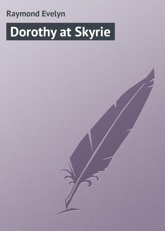 Raymond Evelyn Dorothy at Skyrie raymond evelyn dorothy s tour