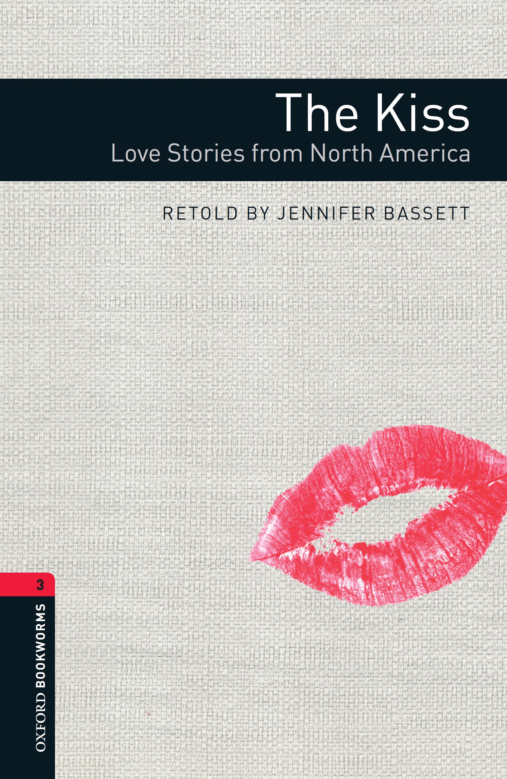 Jennifer Bassett The Kiss: Love Stories from North America crane stephen maggie a girl of the streets
