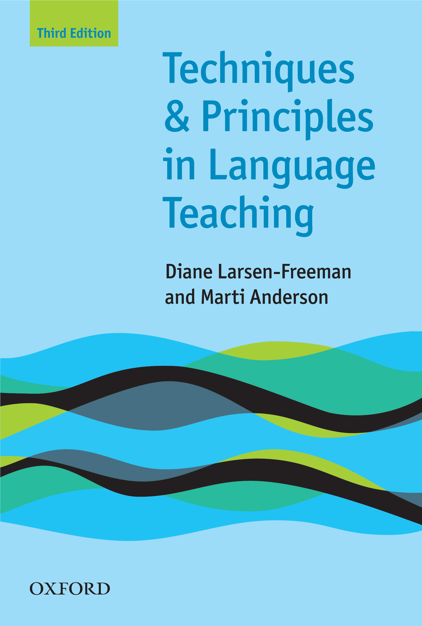 Marti Anderson Techniques and Principles in Language Teaching 3rd edition