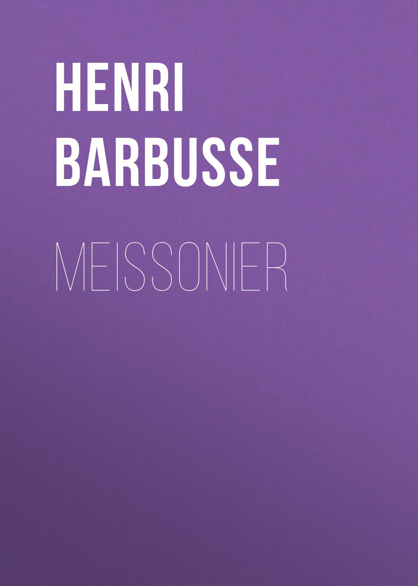 Henri Barbusse Meissonier