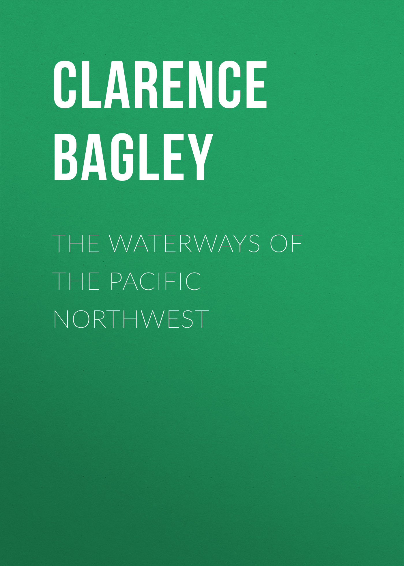 the waterways of the pacific northwest