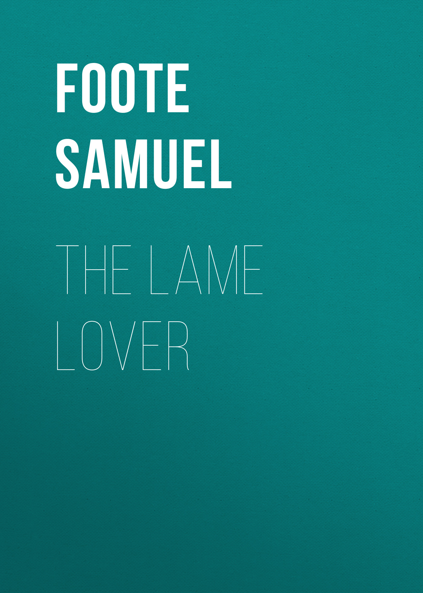 Foote Samuel The Lame Lover активный сабвуфер legacy audio point one natural cherry