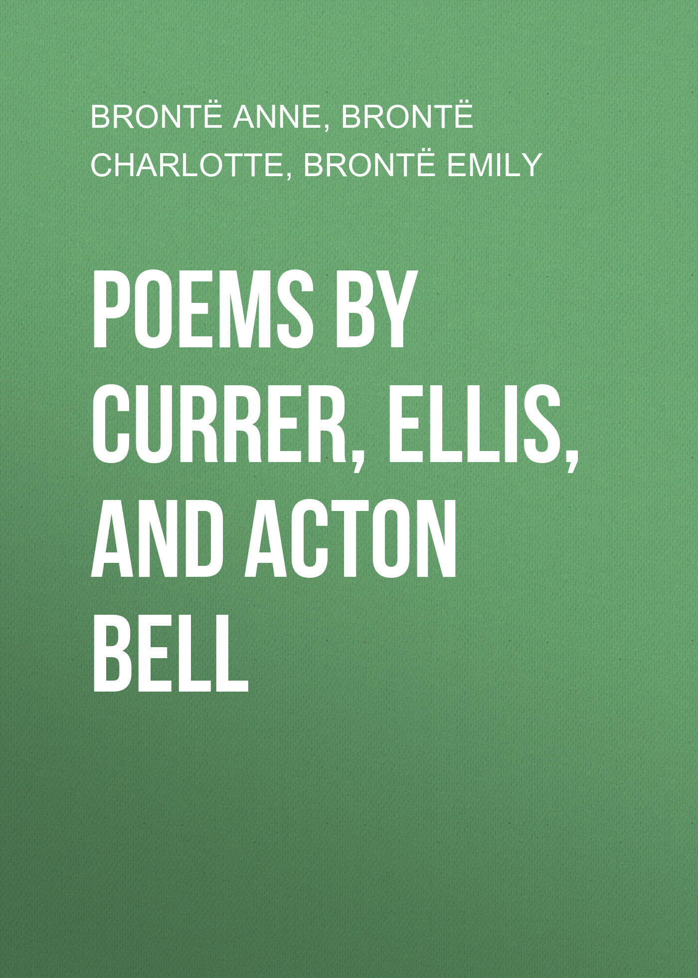poems by currer ellis and acton bell