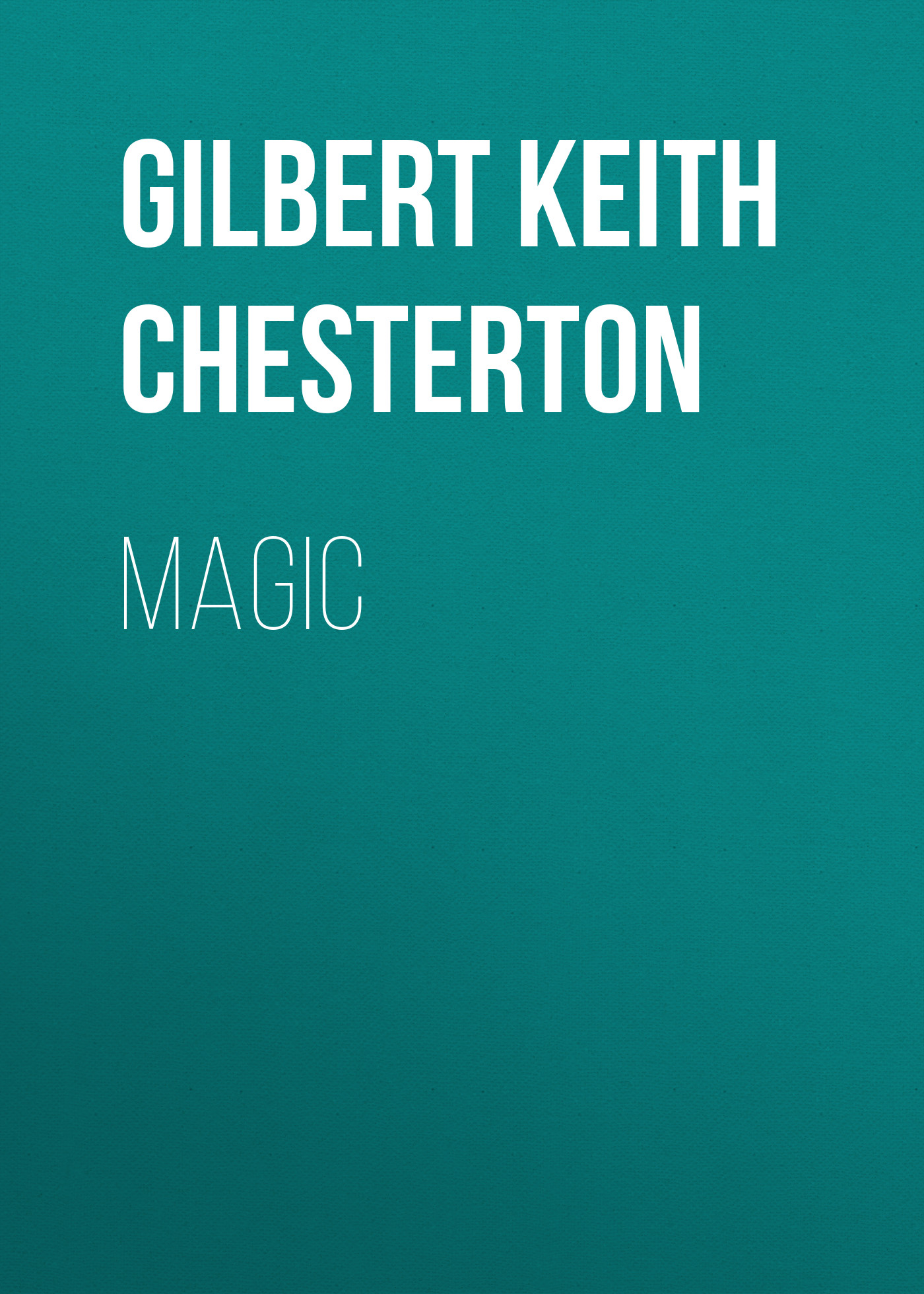 Gilbert Keith Chesterton Magic цены