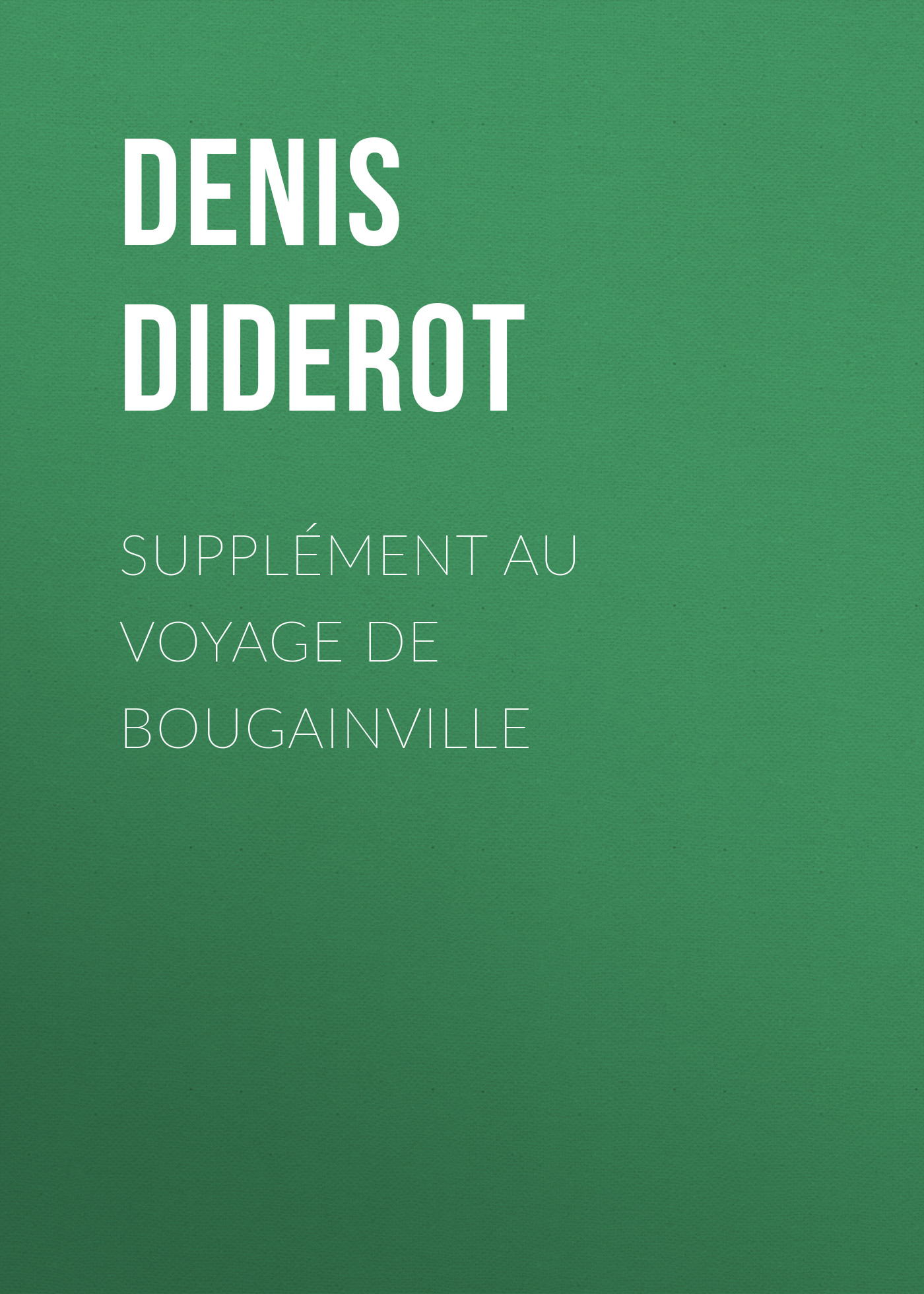 Denis Diderot Supplément au Voyage de Bougainville цена и фото