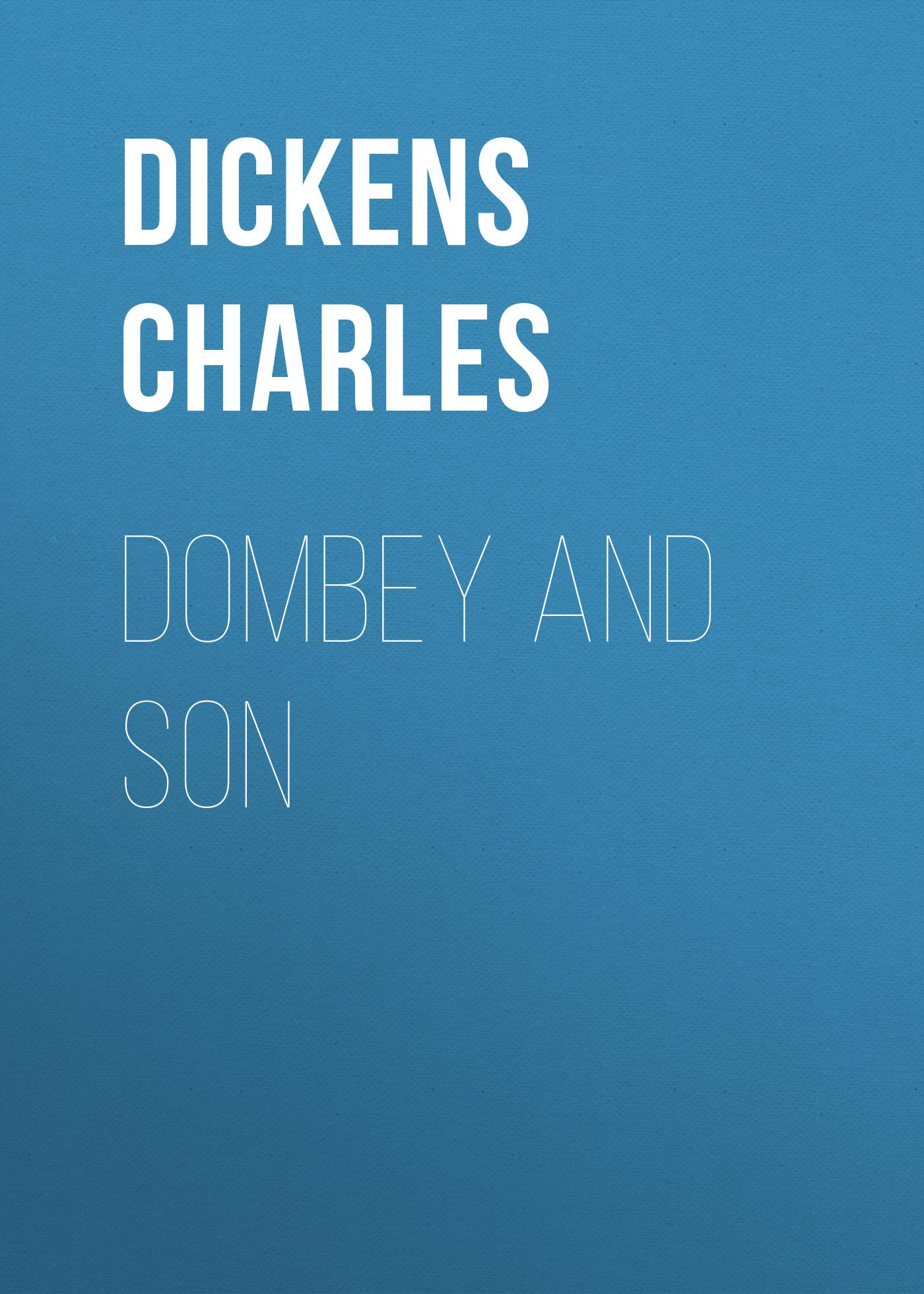 Чарльз Диккенс Dombey and Son