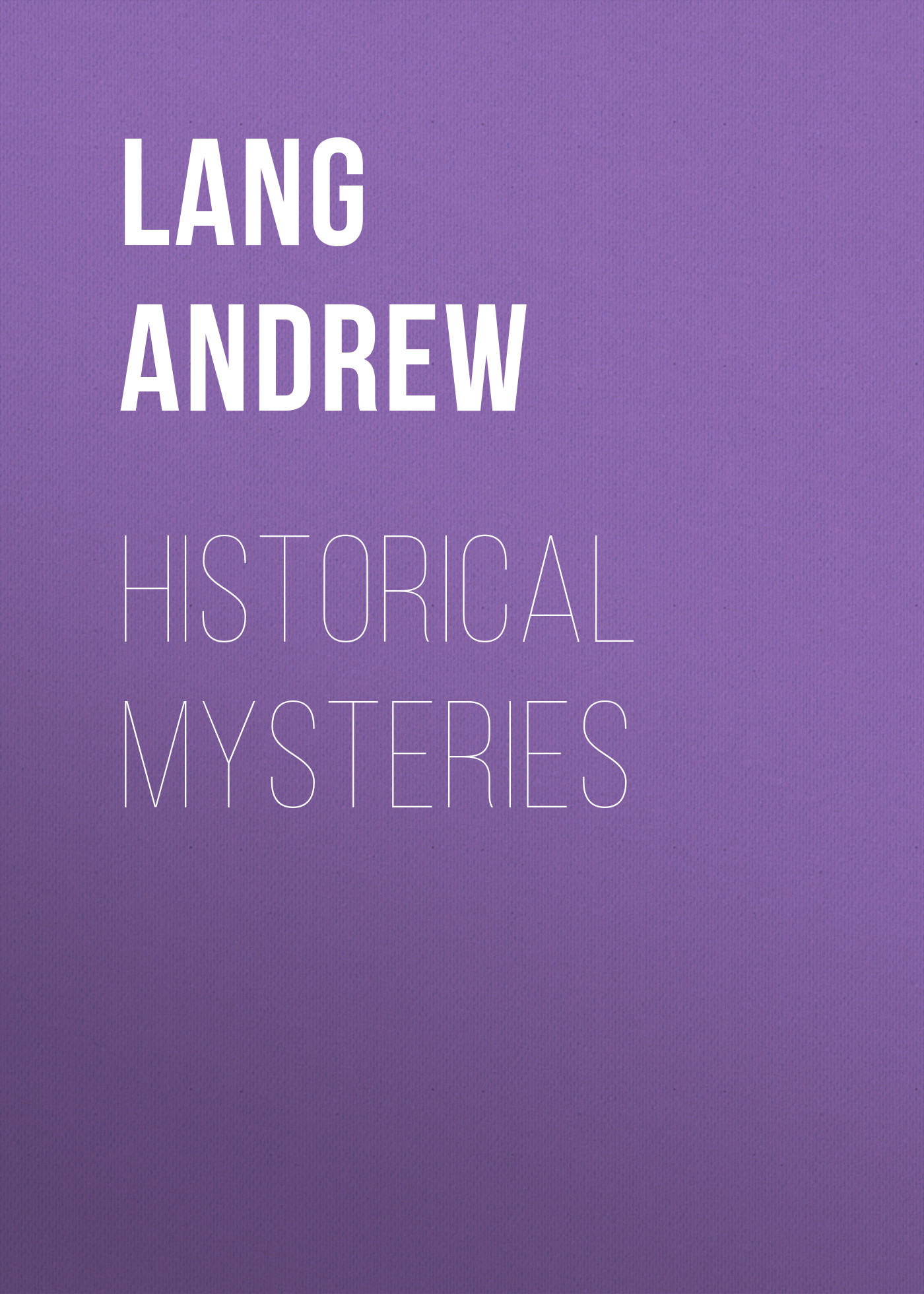Lang Andrew Historical Mysteries lang andrew angling sketches