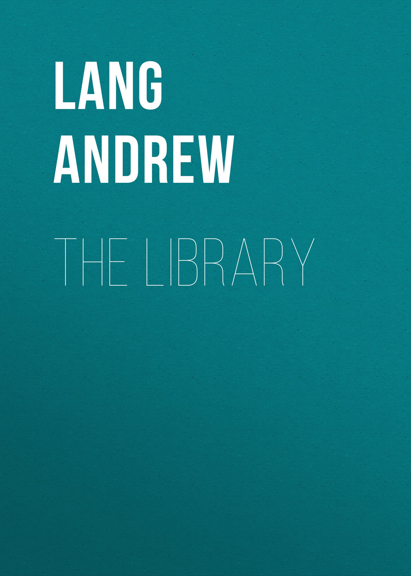 Lang Andrew The Library lang andrew angling sketches